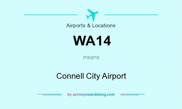 What does WA14 mean? It stands for Connell City Airport