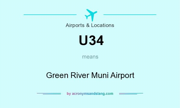 What does U34 mean? It stands for Green River Muni Airport