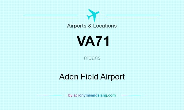 What does VA71 mean? It stands for Aden Field Airport