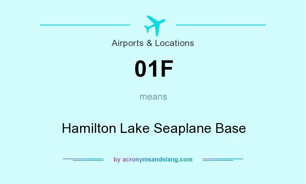 What does 01F mean? It stands for Hamilton Lake Seaplane Base