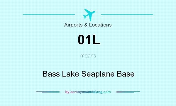 What does 01L mean? It stands for Bass Lake Seaplane Base