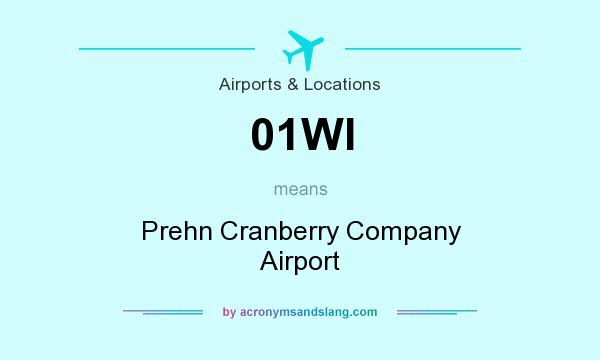 What does 01WI mean? It stands for Prehn Cranberry Company Airport