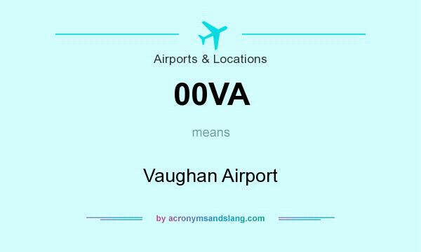What does 00VA mean? It stands for Vaughan Airport