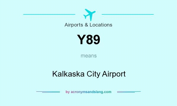 What does Y89 mean? It stands for Kalkaska City Airport