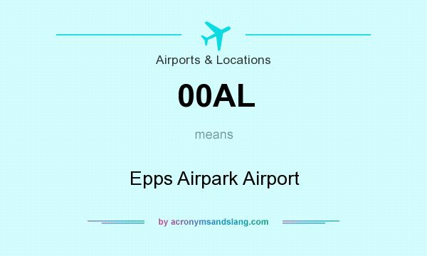What does 00AL mean? It stands for Epps Airpark Airport