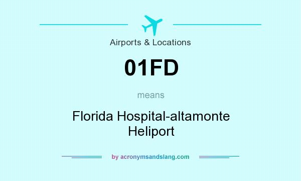 What does 01FD mean? It stands for Florida Hospital-altamonte Heliport