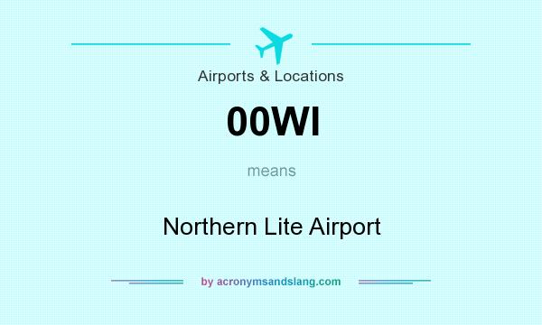 What does 00WI mean? It stands for Northern Lite Airport
