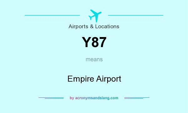 What does Y87 mean? It stands for Empire Airport