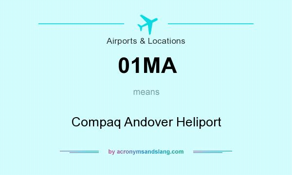 What does 01MA mean? It stands for Compaq Andover Heliport