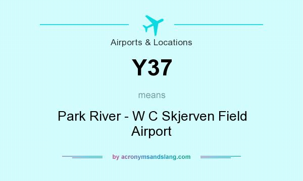 What does Y37 mean? It stands for Park River - W C Skjerven Field Airport