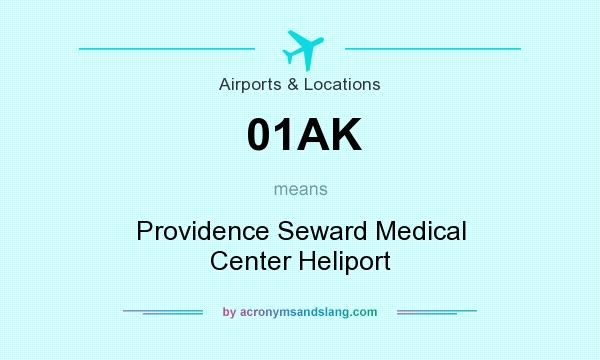 What does 01AK mean? It stands for Providence Seward Medical Center Heliport