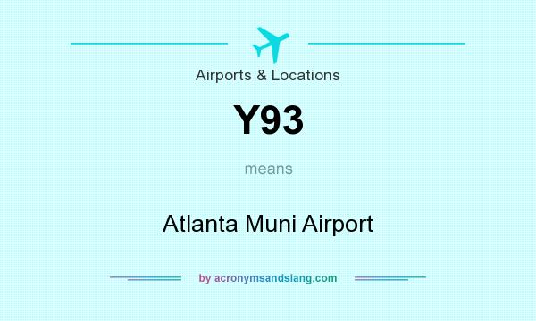 What does Y93 mean? It stands for Atlanta Muni Airport