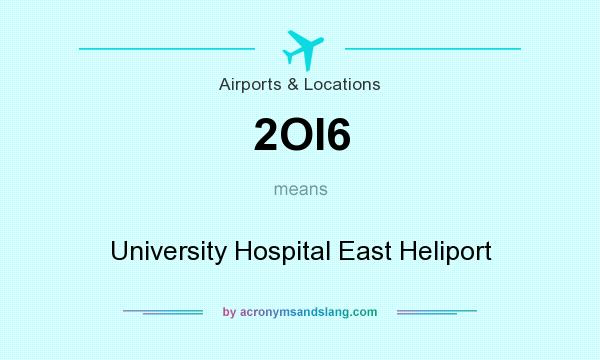 What does 2OI6 mean? It stands for University Hospital East Heliport