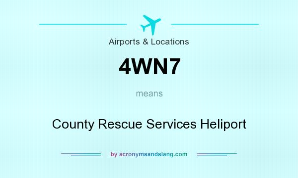What does 4WN7 mean? It stands for County Rescue Services Heliport