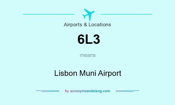 What does 6L3 mean? It stands for Lisbon Muni Airport