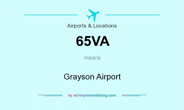 What does 65VA mean? It stands for Grayson Airport