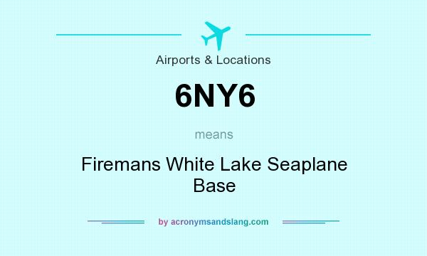 What does 6NY6 mean? It stands for Firemans White Lake Seaplane Base