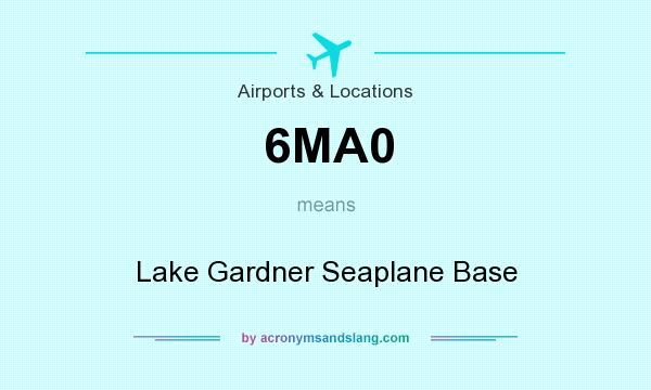 What does 6MA0 mean? It stands for Lake Gardner Seaplane Base