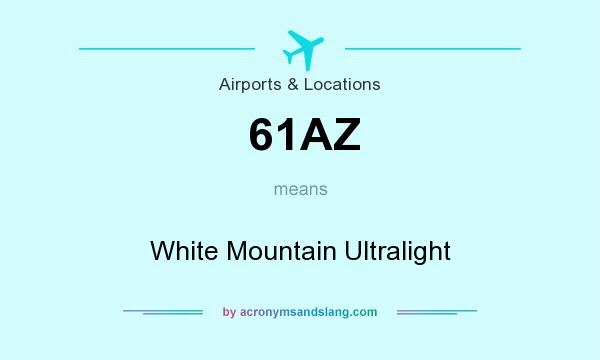 What does 61AZ mean? It stands for White Mountain Ultralight