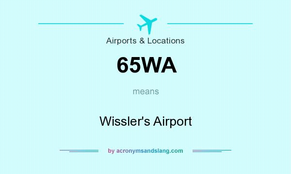 What does 65WA mean? It stands for Wissler`s Airport