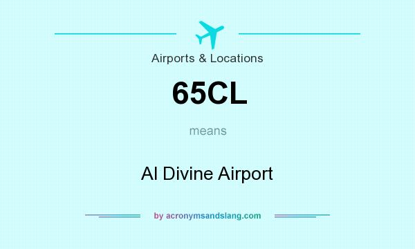 What does 65CL mean? It stands for Al Divine Airport