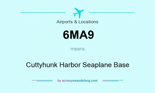 What does 6MA9 mean? It stands for Cuttyhunk Harbor Seaplane Base