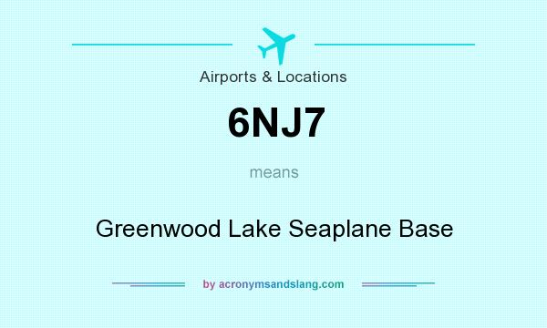 What does 6NJ7 mean? It stands for Greenwood Lake Seaplane Base