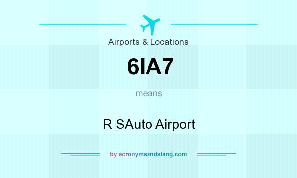 What does 6IA7 mean? It stands for R SAuto Airport