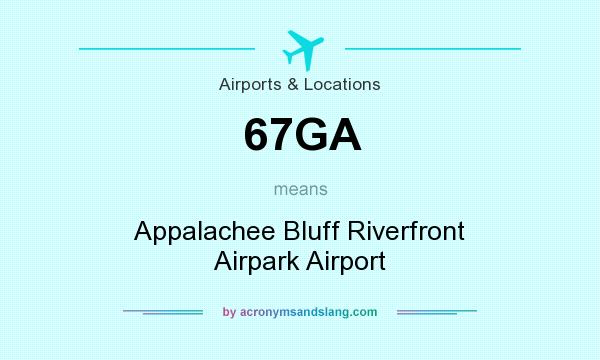 What does 67GA mean? It stands for Appalachee Bluff Riverfront Airpark Airport