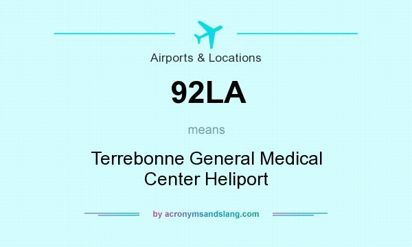 What does 92LA mean? It stands for Terrebonne General Medical Center Heliport