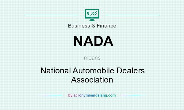 What does NADA mean? It stands for National Automobile Dealers Association