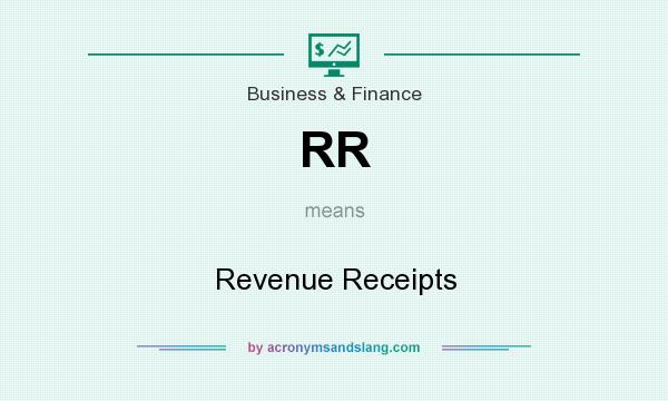 What does RR mean? It stands for Revenue Receipts