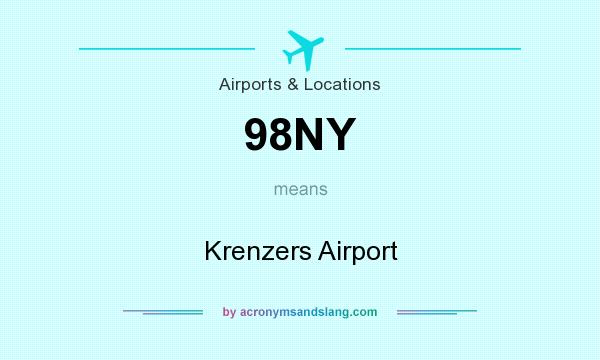 What does 98NY mean? It stands for Krenzers Airport
