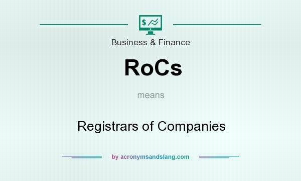 What does RoCs mean? It stands for Registrars of Companies