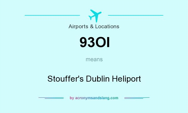 What does 93OI mean? It stands for Stouffer`s Dublin Heliport