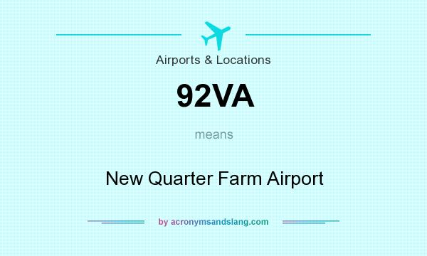 What does 92VA mean? It stands for New Quarter Farm Airport