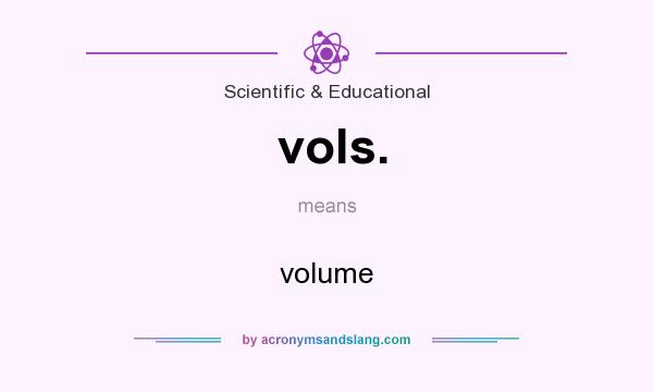 What does vols. mean? It stands for volume