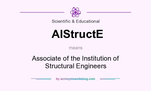 What does AIStructE mean? It stands for Associate of the Institution of Structural Engineers
