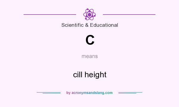 What does C mean? It stands for cill height