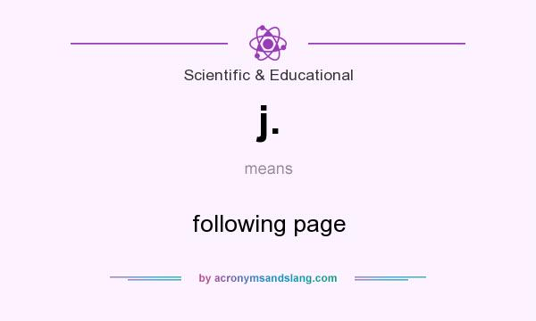 What does j. mean? It stands for following page