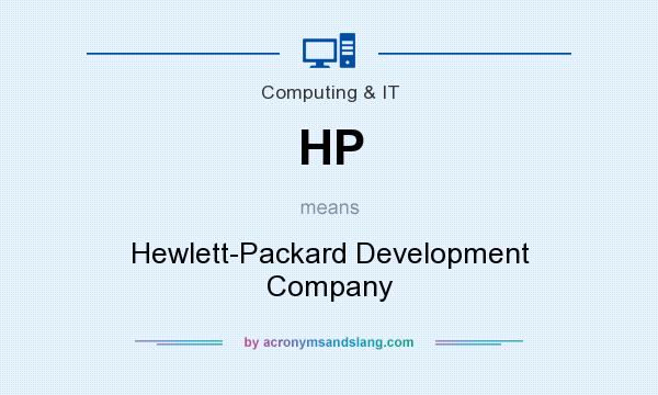 What does HP mean? It stands for Hewlett-Packard Development Company