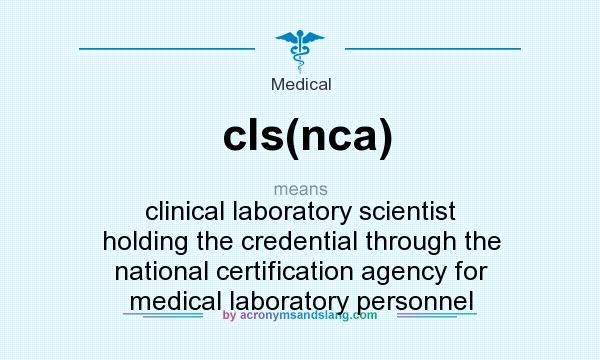 What does cls(nca) mean? - Definition of cls(nca) - cls(nca) stands ...