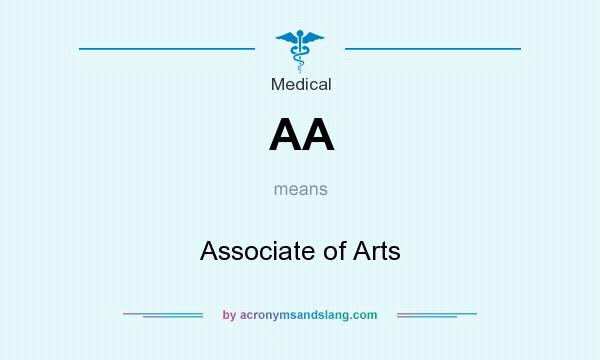 What does AA mean? It stands for Associate of Arts