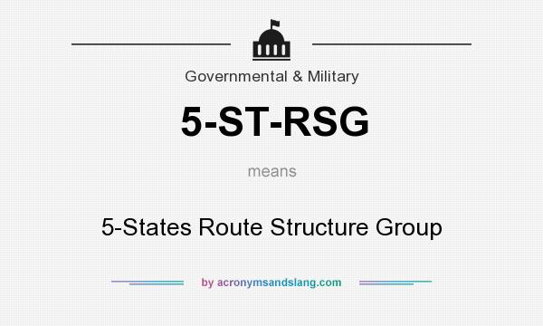 What does 5-ST-RSG mean? It stands for 5-States Route Structure Group