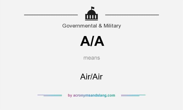 What does A/A mean? It stands for Air/Air