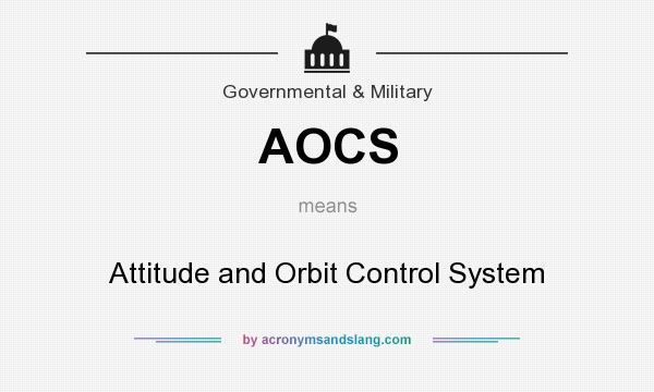 What does AOCS mean? It stands for Attitude and Orbit Control System