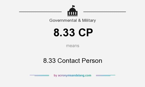 What does 8.33 CP mean? It stands for 8.33 Contact Person