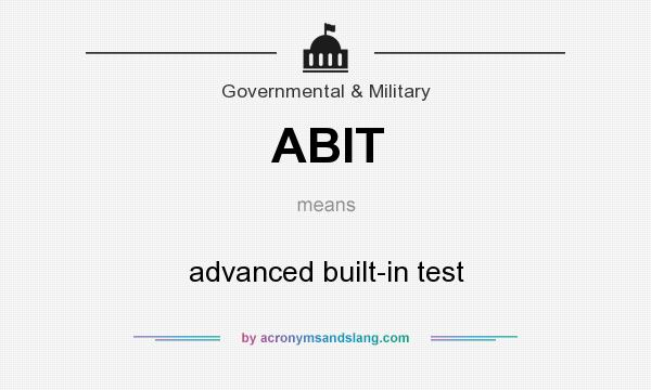 What does ABIT mean? It stands for advanced built-in test