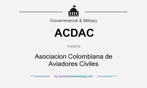 What does ACDAC mean? It stands for Asociacion Colombiana de Aviadores Civiles