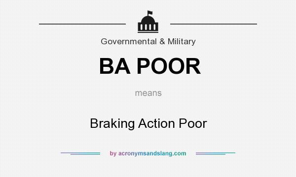 What does BA POOR mean? It stands for Braking Action Poor